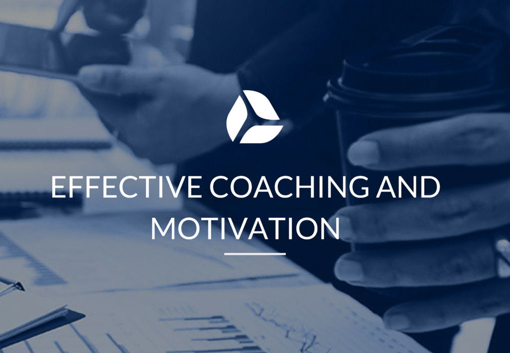Effective Coaching and Motivation